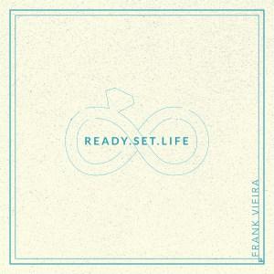 Ready Set Life
